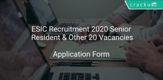 ESIC Recruitment 2020 Senior Resident & Other 20 Vacancies