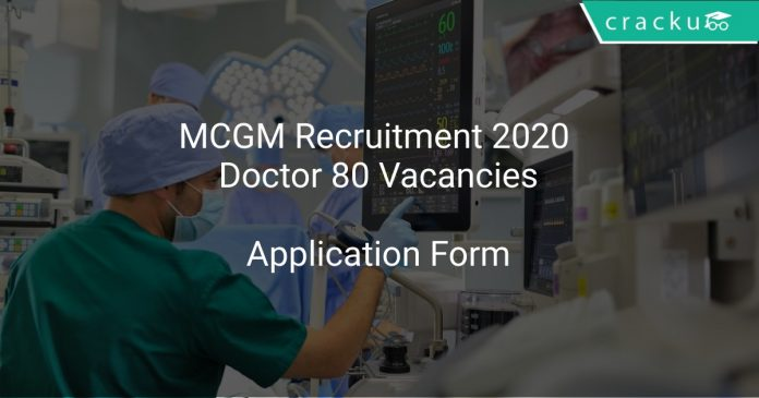 MCGM Recruitment 2020 Doctor 80 Vacancies