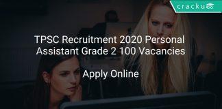 TPSC Recruitment 2020 Personal Assistant Grade 2 100 Vacancies