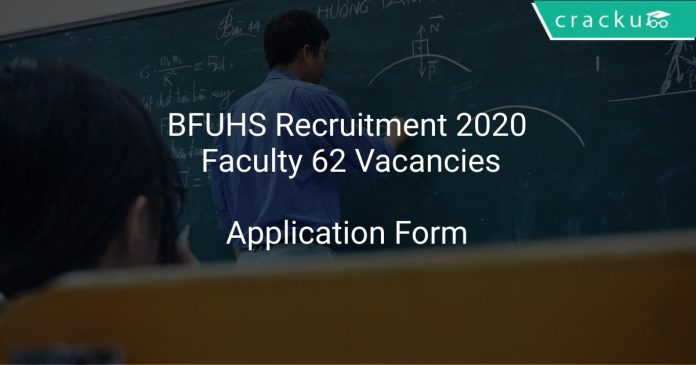 BFUHS Recruitment 2020 Faculty 62 Vacancies