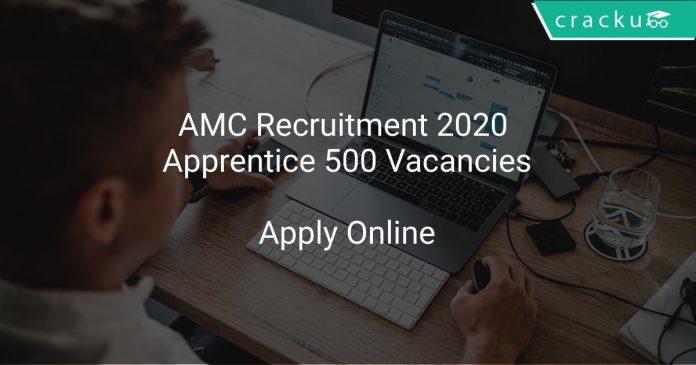 AMC Recruitment 2020 Apprentice 500 Vacancies