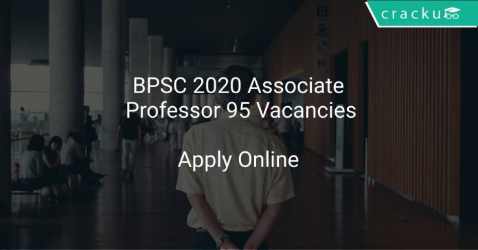 BPSC 2020 Associate Professor 95 Vacancies