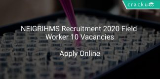 NEIGRIHMS Recruitment 2020 Field Worker 10 Vacancies