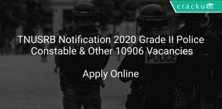 TNUSRB Recruitment 2020 Grade II Police Constable & Other 10906 Vacancies