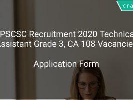 APSCSC Recruitment 2020 Technical Assistant Grade 3, CA 108 Vacancies