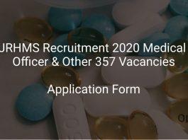 JRHMS Recruitment 2020 Medical Officer & Other 357 Vacancies