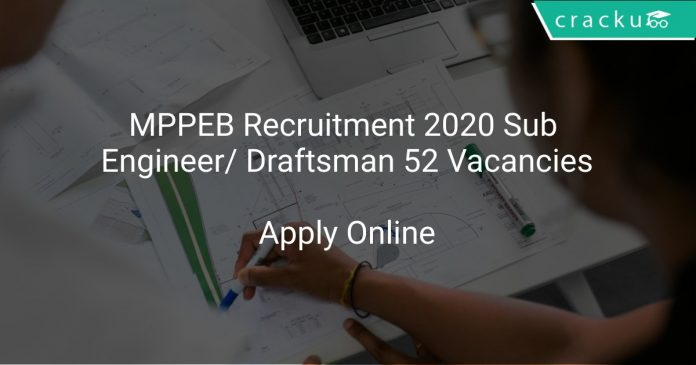 MPPEB Recruitment 2020 Sub Engineer/ Draftsman 52 Vacancies