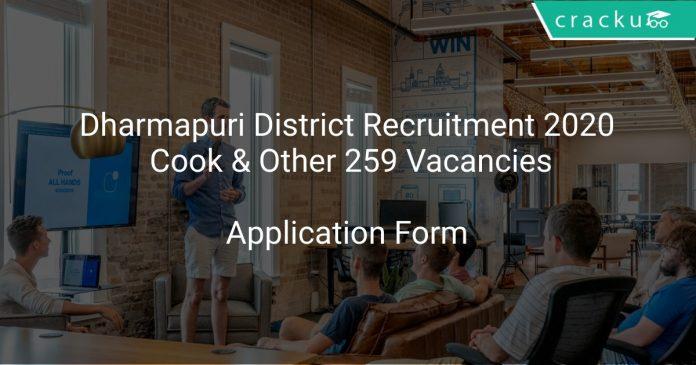Dharmapuri District Recruitment 2020 Cook & Other 259 Vacancies