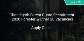 Chandigarh Forest Guard Recruitment 2020 Forester & Other 20 Vacancies