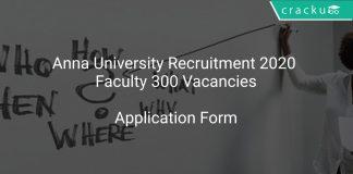 Anna University Recruitment 2020 Faculty 300 Vacancies