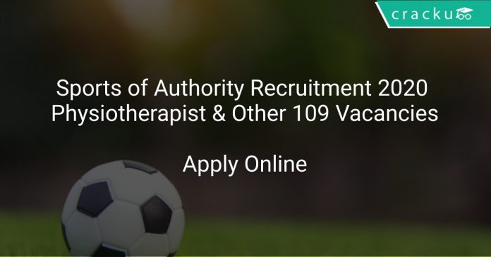 Sports of Authority Recruitment 2020 Physiotherapist & Other 109 Vacancies