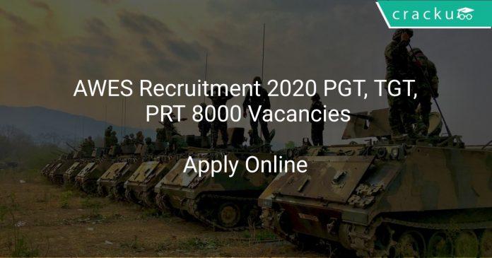 AWES Recruitment 2020 PGT, TGT, PRT 8000 Vacancies