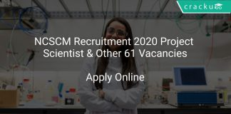 NCSCM Recruitment 2020 Project Scientist & Other 61 Vacancies