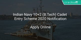 Indian Navy 10+2 (B.Tech) Cadet Entry Scheme 2020 Notification