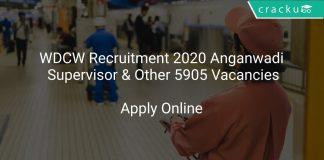 WDCW Recruitment 2020 Anganwadi Supervisor & Other 5905 Vacancies