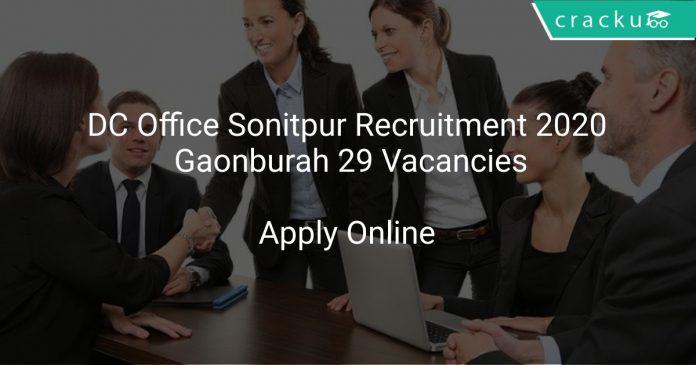 DC Office Sonitpur Recruitment 2020 Gaonburah 29 Vacancies