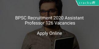 BPSC Recruitment 2020 Assistant Professor 126 Vacancies
