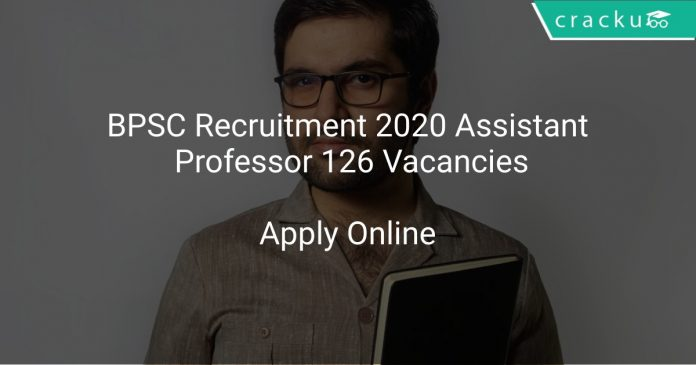 BPSC Recruitment 2020 Assistant Professor 126 Vacancies