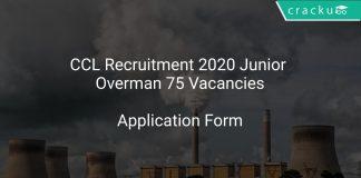 CCL Recruitment 2020 Junior Overman 75 Vacancies