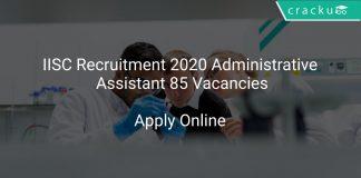IISC Recruitment 2020 Administrative Assistant 85 Vacancies