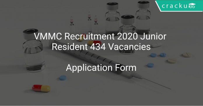 VMMC Recruitment 2020 Junior Resident 434 Vacancies