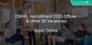 CBHFL Recruitment 2020 Officer & Other 30 Vacancies