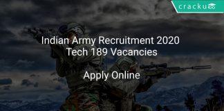 Indian Army Recruitment 2020 Tech 189 Vacancies