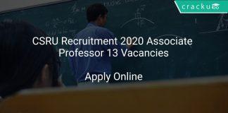 CSRU Recruitment 2020 Associate Professor 13 Vacancies