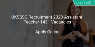 UKSSSC Recruitment 2020 Assistant Teacher 1431 Vacancies