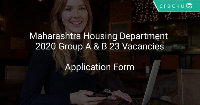 Maharashtra Housing Department 2020 Group A & B 23 Vacancies