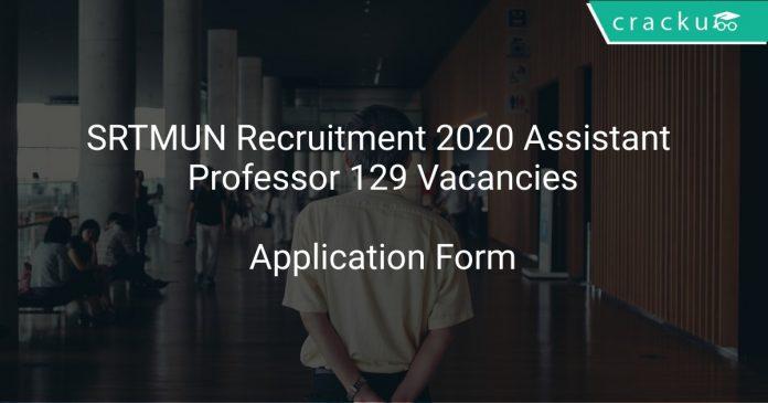 SRTMUN Recruitment 2020 Assistant Professor 129 Vacancies