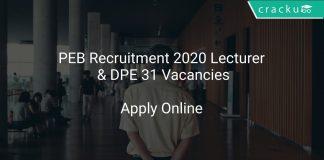 PEB Recruitment 2020 Lecturer & DPE 31 Vacancies