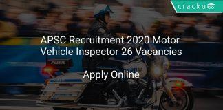 APSC Recruitment 2020 Motor Vehicle Inspector 26 Vacancies