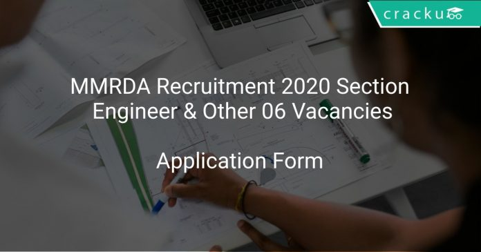 MMRDA Recruitment 2020 Section Engineer & Other 06 Vacancies