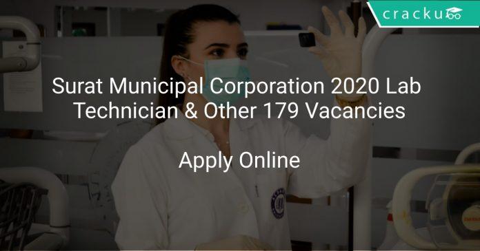 Surat Municipal Corporation 2020 Lab Technician & Other 179 Vacancies