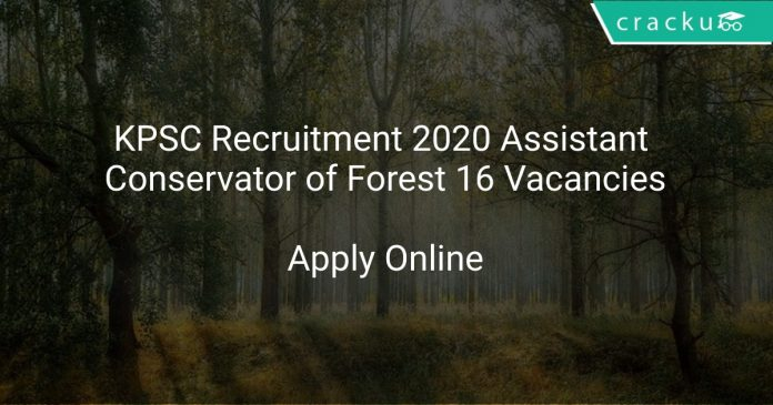 KPSC Recruitment 2020 Assistant Conservator of Forest 16 Vacancies