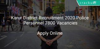 Karur District Recruitment 2020 Police Personnel 7800 Vacancies