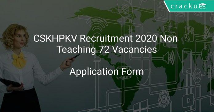 CSKHPKV Recruitment 2020 Non Teaching 72 Vacancies