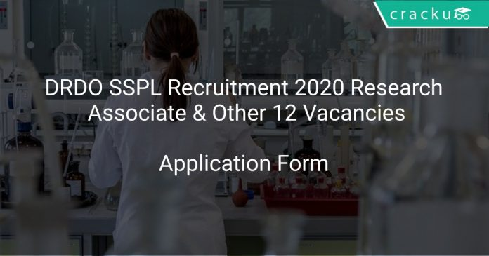 DRDO SSPL Recruitment 2020 Research Associate & Other 12 Vacancies