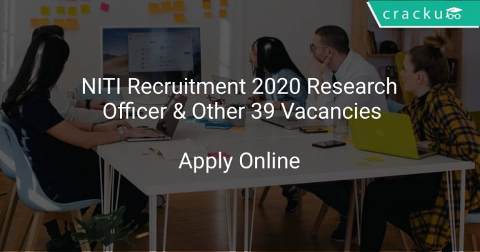 NITI Recruitment 2020 Research Officer & Other 39 Vacancies