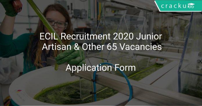 ECIL Recruitment 2020 Junior Artisan & Other 65 Vacancies