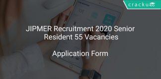 JIPMER Recruitment 2020 Senior Resident 55 Vacancies
