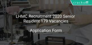 LHMC Recruitment 2020 Senior Resident 179 Vacancies