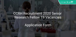 CCRH Recruitment 2020 Senior Research Fellow 19 Vacancies