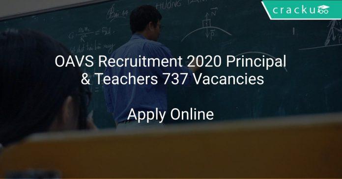 OAVS Recruitment 2020 Principal & Teachers 737 Vacancies