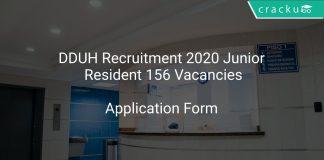 DDUH Recruitment 2020 Junior Resident 156 Vacancies