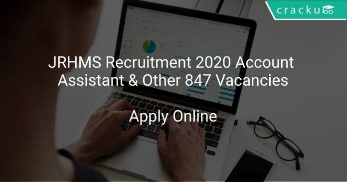 JRHMS Recruitment 2020 Account Assistant & Other 847 Vacancies