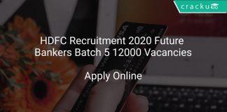 HDFC Recruitment 2020 Future Bankers Batch 5 12000 Vacancies