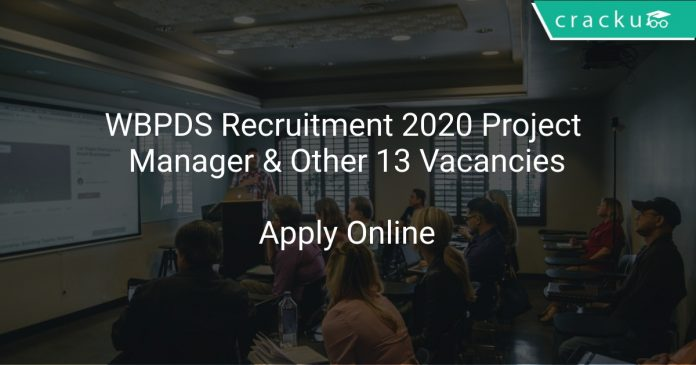 WBPDS Recruitment 2020 Project Manager & Other 13 Vacancies