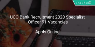 UCO Bank Recruitment 2020 Specialist Officer 91 Vacancies